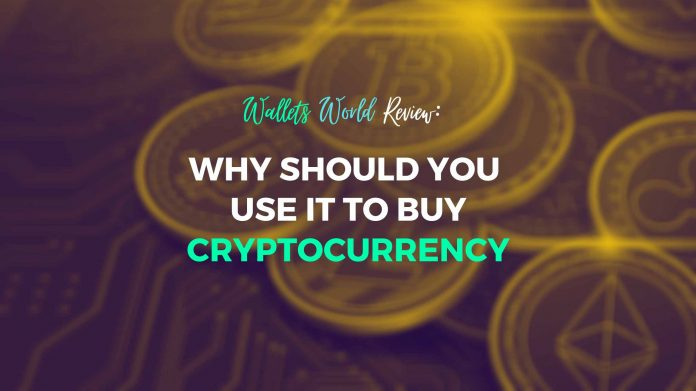 Why Should You Use Wallets World To Buy Cryptocurrency - EZ Guest Post